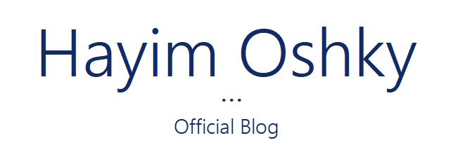 Hayim Oshky – Official Blog